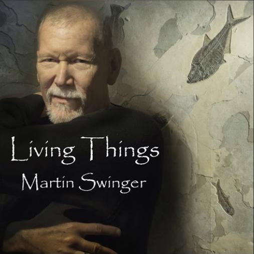 LivingThingsMartinSwinger